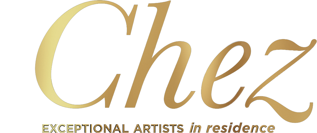 Chez | Exceptional Artists In Residence